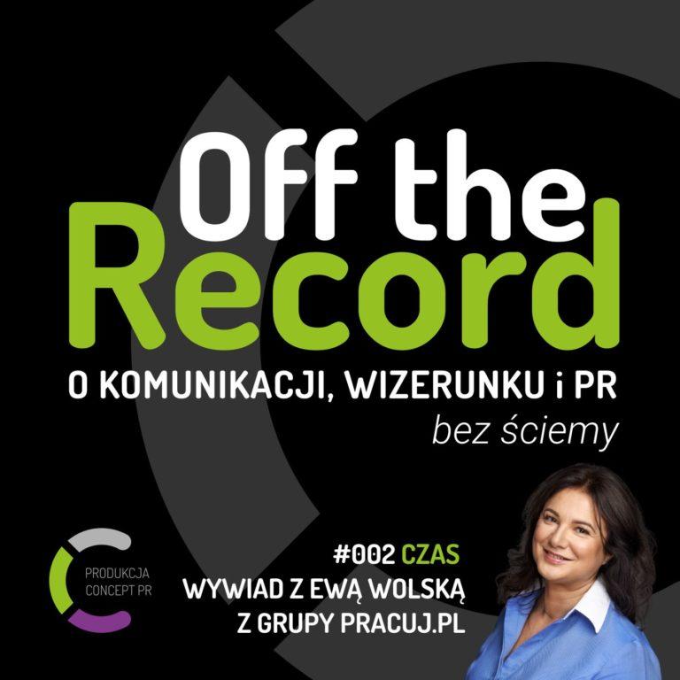 #002 Czas – wywiad z Ewą Wolską z Grupy Pracuj
